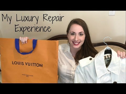 My Luxury Repair Story | Louis Vuitton and Burberry