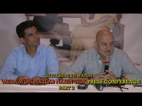 Anupam Kher Press Conference Part 2 of 2