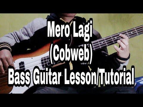 Mero lagi bass guitar lesson/tutorial cobweb lyrics and chords ...