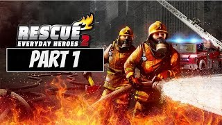 RESCUE 2: Everyday Heroes Gameplay Campaign Part 1