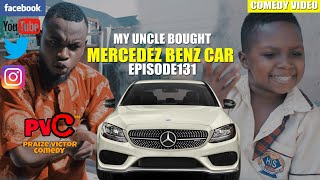 MY UNCLE BOUGHT A 1980 MERCEDES BENZ CAR episode 131 PRAIZE VICTOR COMEDY