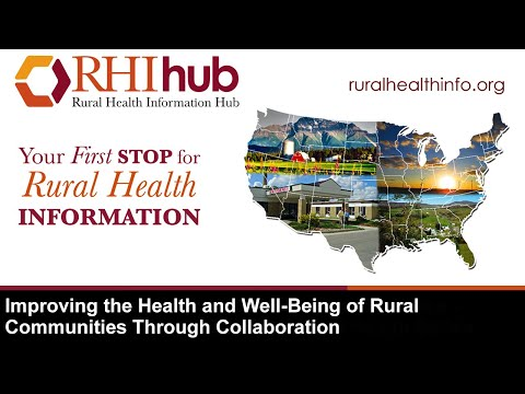 Improving the Health and Well-Being of Rural Communities Through Collaboration