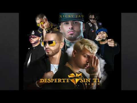 Noriel Ft. Yandel, Nicky Jam, Anuel AA, Bad Bunny, Farruko & Ozuna - Desperté Sin Ti (Remixeo)