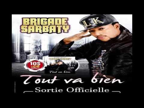 BRIGADE SARBATY - ZONE ROUGE #Generique #audio ( TOUT VA BIEN )