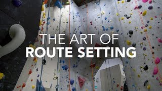 What Makes A Good Route Setter?