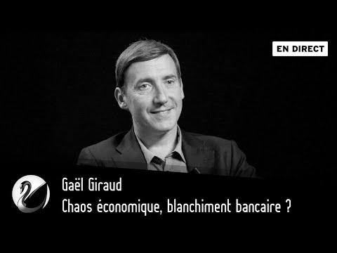 Chaos économique, blanchiment bancaire ? Gaël Giraud [EN DIRECT]