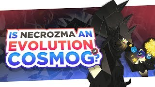Is NECROZMA an EVOLUTION of COSMOG?! - Pokemon Ultra Sun and Ultra Moon Theory