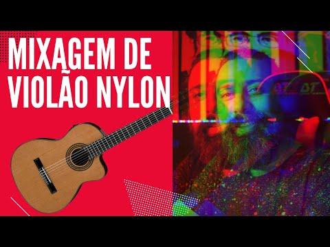Mixagem de Violão com cordas de Nylon