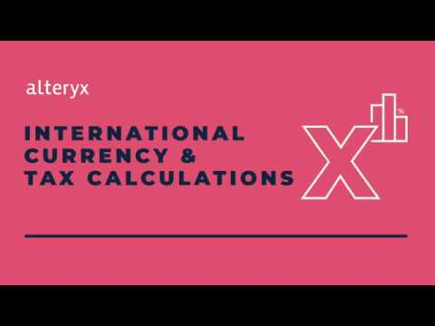 international-currency-and-tax-calculations-in-alteryx