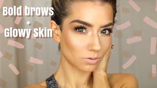 Bold Brows + Glowy Skin | Quickie Tutorial