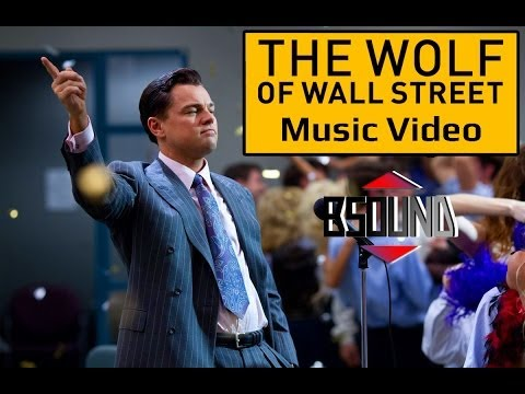 Wolf Of Wall Street [Epic Music Video]