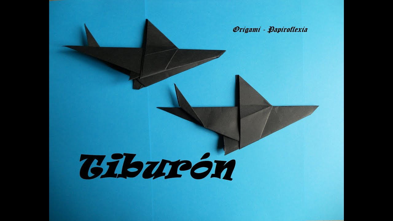 Origami papiroflexia tibur n f cil y r pido shark - Papiroflexia paso a paso ...