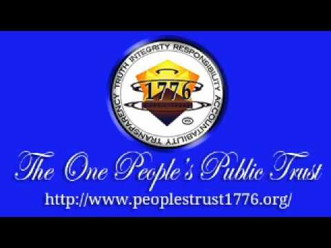 The One People's Public Trust - The End of Financial Tyranny?