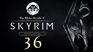SKYRIM - Special Edition #36 : We may have made a bit of a mess