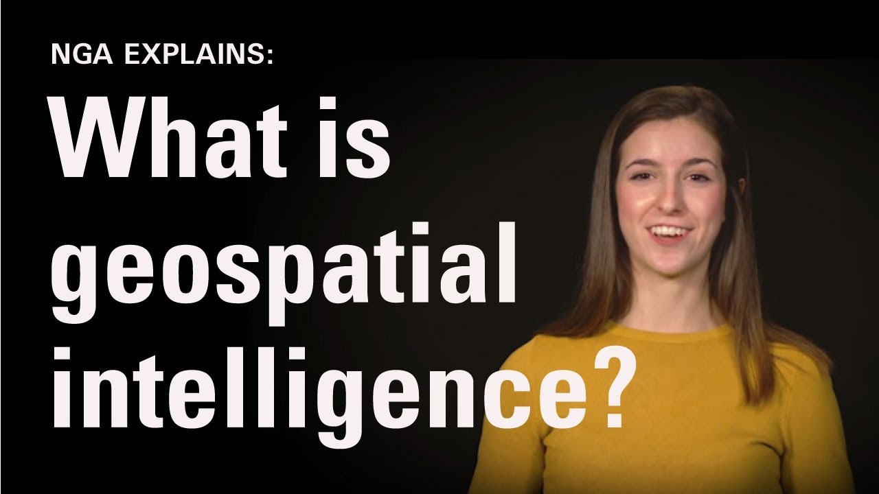 Download NGA Explains: What is Geospatial Intelligence? (Episode 1)