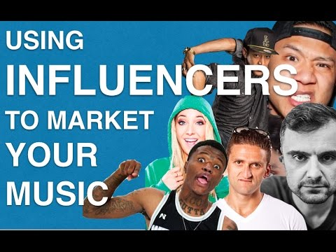 Marketing Your Music With Influencers