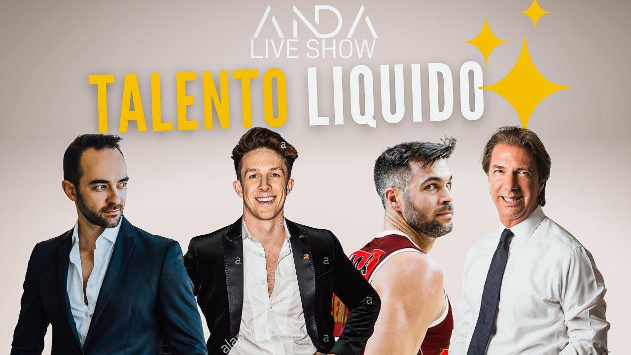 ANDA Live Show 5 – Talento Liquido
