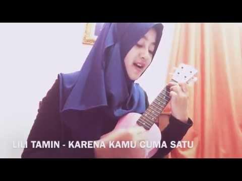 Naif - Karena Kamu Cuma Satu (Lili Tamin With Ukulele Cover)