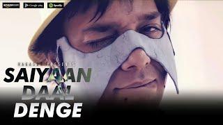 SAIYAN DAAL DENGE | BCS RAGASUR | OFFICIAL MUSIC VIDEO