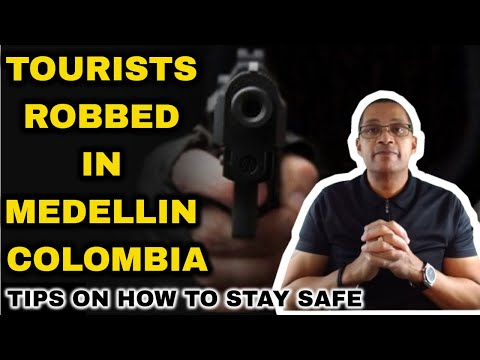 Tourists Robbed in Medellin Colombia – Colombia Travel Safety Tips