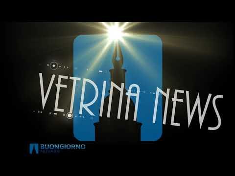 VETRINA NEWS del 22.03.2018 TG di Buongiorno Novara
