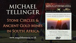 Michael Tellinger: Stone Circles and Ancient Gold Mines in South Africa FULL LECTURE