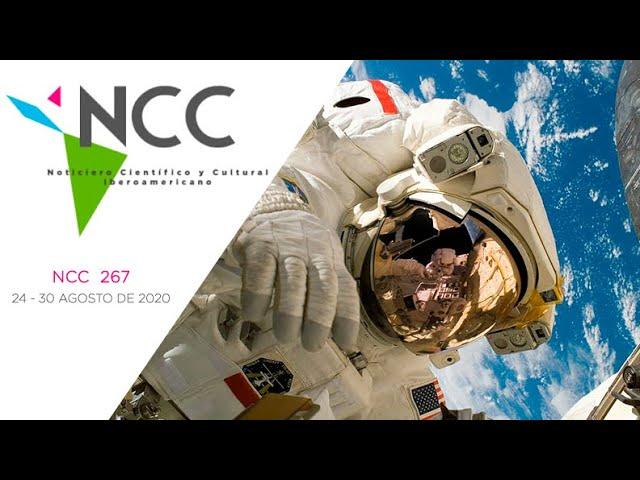 Noticiero Científico y Cultural Iberoamericano, emisión 267. 24 al 30 de agosto 2020.