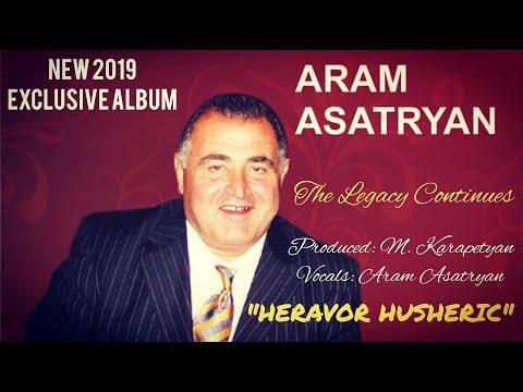 "Aram Asatryan [2019] NEW EXCLUSIVE ALBUM ""The Legacy Continues: Heravor Husheric"""