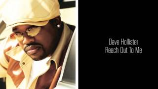 Dave Hollister - Reach Out To Me