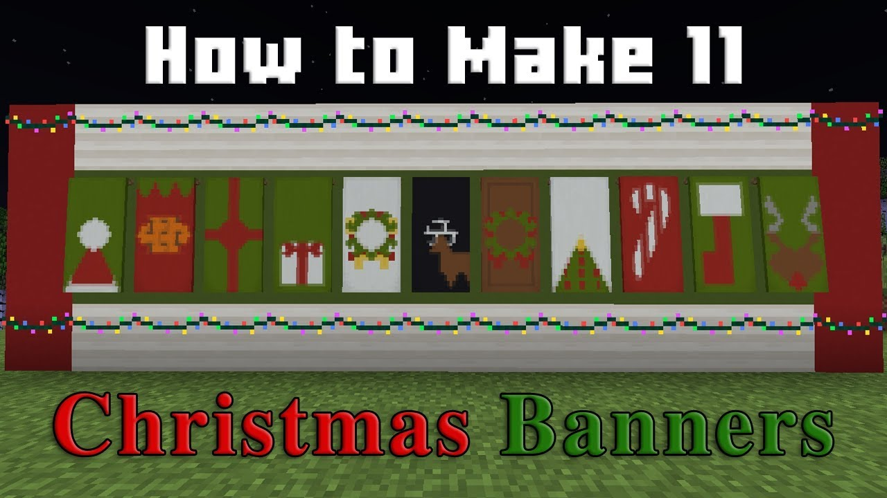 Minecraft How To Make 11 Christmas Banners Minecraft Tutorial
