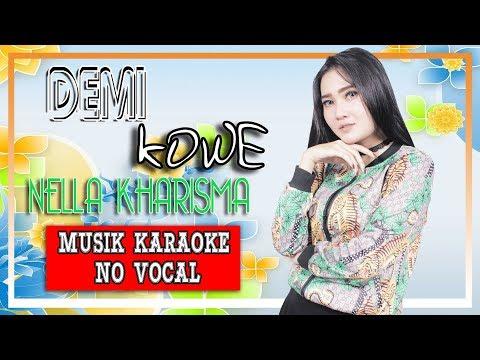 nella-kharisma---demi-kowe-[official-karaoke]