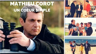 Video Mathieu Corot - Un coeur simple download MP3, 3GP, MP4, WEBM, AVI, FLV Oktober 2017