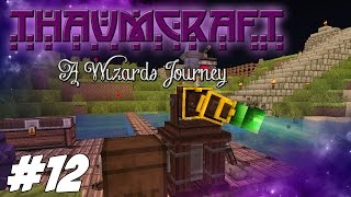 Thaumcraft 4.2 (1.7.10) - A Wizards Journey - Fortress Armor, Runic shielding And Arcane Bore #12