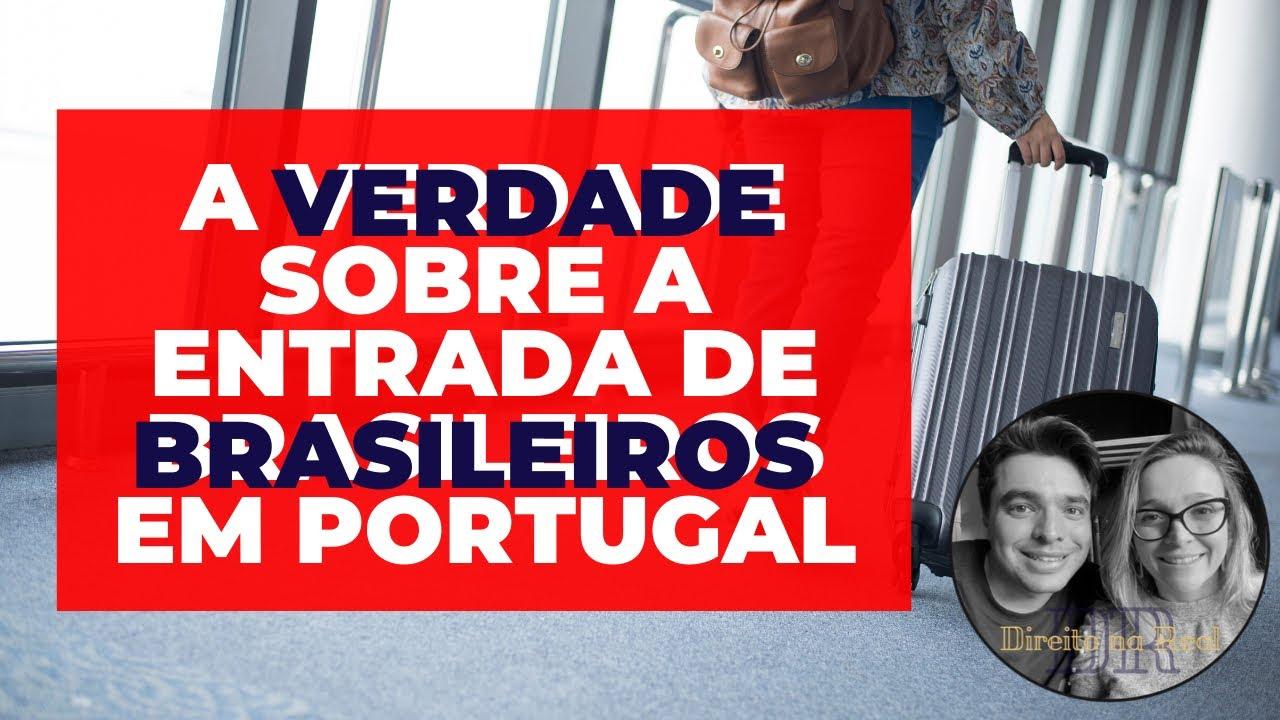 Brasileiros em Portugal, a VERDADE sobre a entrada de brasileiro em Portugal.
