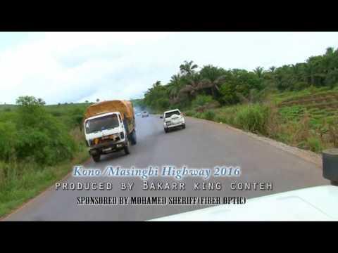 New Kono Masingbi Highway 2016(Sierra Leone)