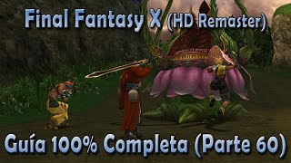 Final Fantasy X - Guía 100% - Parte 60 – Capturando enemigos en Djose y Emblema de Saturno - FFX
