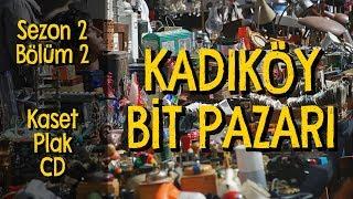 Kadıköy Bit Pazarı'na Gittik / Kaset, Plak, CD / Müzik Alışverişi