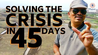 India's Water Revolution #1: Solving the Crisis in 45 days with the Paani Foundation