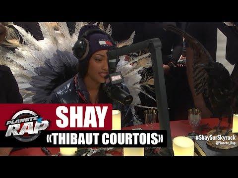 Shay parle de Thibaut Courtois dans Planète Rap !