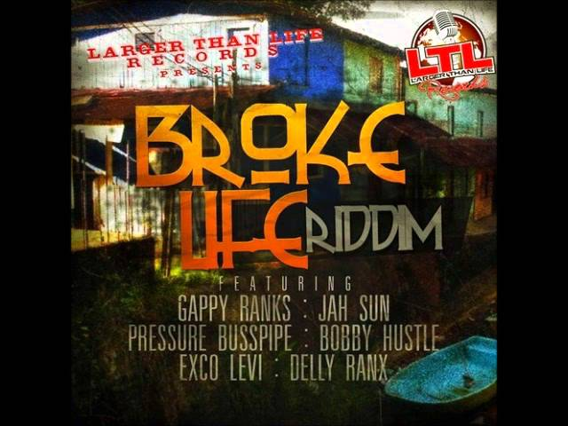 gappy-ranks-sell-out-broke-life-riddim-july-2013-jamdown122-entertainment