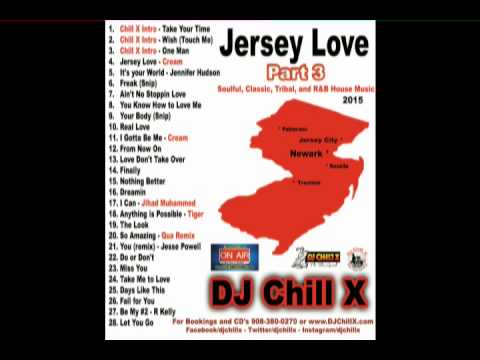 Jersey love club mix part 3 dj chill x past present and for New jersey house music