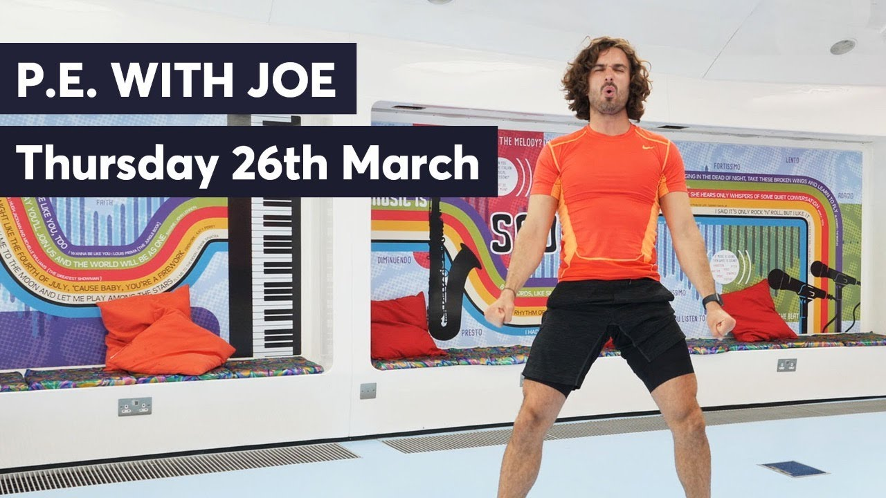 P.E. With Joe (Thursday 26th March 2020)