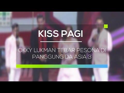Okky Lukman Tebar Pesona di Panggung DA Asia 3 - Kiss Pagi