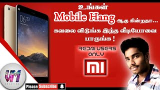 Redmi(MI) mobile hanging solve in tamil tutorial 2018