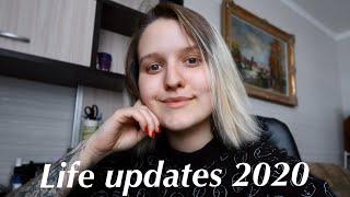 Finally Life Updates 2020