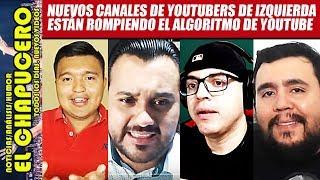 Los youtubers de izquierda la están ROMPIENDO desde que AMLO es presidente thumbnail