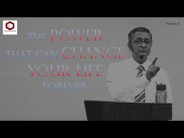 The POWER That Can CHANGE Your LIFE | Ps Thomas Jayaraj | House Of Prayer