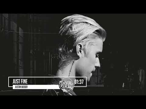 JUSTIN BIEBER    JUST FINE    NEW POP SONG    OFFICIAL VIDEO