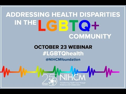 Addressing Health Disparities in the LGBTQ+ Community