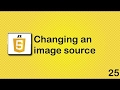 [Javascript Tutorials] JavaScript beginner tutorial 25 - changing an image source